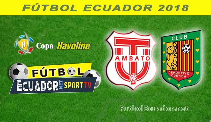 Técnico Universitario vs Deportivo Cuenca en vivo